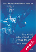 Cover of Hybrid and Internationalised Criminal Tribunals: Selected Jurisdictional Issues (eBook)