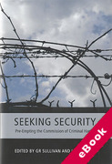 Cover of Seeking Security: Pre-Empting the Commission of Criminal Harms (eBook)