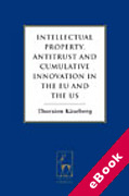 Cover of Intellectual Property, Antitrust and Cumulative Innovation in the EU and the US (eBook)
