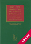 Cover of The Legal Protection of Foreign Investment: A Comparative Study (eBook)