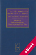 Cover of Constitutionalising the EU Judicial System : Essays in Honour of Pernilla Lindh (eBook)