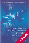 Cover of The Defendant in International Criminal Proceedings: Between Law and Historiography (eBook)
