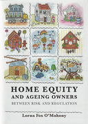 Cover of Home Equity and Ageing Owners: Between Risk and Regulation