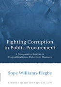 Cover of Fighting Corruption in Public Procurement: A Comparative Analysis of Disqualification or Debarment Measures