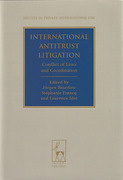Cover of International Antitrust Litigation: Conflict of Laws and Coordination