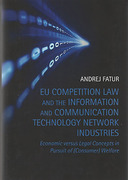 Cover of EU Competition Law and the Information and Communication Technology Network Industries