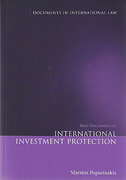 Cover of Basic Documents on International Investment Protection