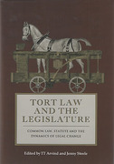 Cover of Tort Law and the Legislature: Common Law, Statute and the Dynamics of Legal Change