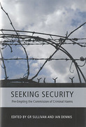 Cover of Seeking Security: Pre-Empting the Commission of Criminal Harms