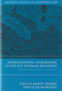 Cover of Environmental Integration in the EU's External Relations: Beyond Multilateral Dimensions