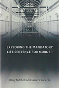 Cover of Exploring the Mandatory Life Sentence for Murder