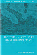 Cover of Professional Services in the EU Internal Market: Quality Regulation and Self-Regulation