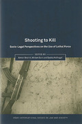 Cover of Shooting to Kill: Socio-Legal Perspectives on the Use of Lethal Force
