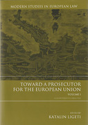 Cover of Toward a Prosecutor for the European Union Volume 1 A Comparative Analysis