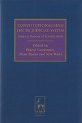Cover of Constitutionalising the EU Judicial System : Essays in Honour of Pernilla Lindh