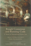Cover of Rough Consensus and Running Code: A Theory of Transnational Private Law