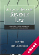 Cover of Advanced Topics in Revenue Law: Corporation Tax; International and European Tax; Savings; Charities (eBook)