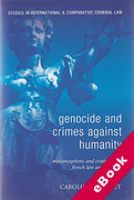 Cover of Genocide and Crimes Against Humanity: Misconceptions and Confusion in French Law and Practice (eBook)