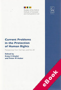 Cover of Current Problems in the Protection of Human Rights: Perspectives from Germany and the UK (eBook)
