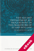 Cover of Tied Aid and Development Aid Procurement in the Framework of EU and WTO Law (eBook)