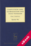 Cover of Competition Laws, Globalisation and Legal Pluralism: China's Experience (eBook)