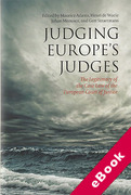 Cover of Judging Europe's Judges: The Legitimacy of the Case Law of the European Court of Justice Examined (eBook)