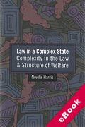 Cover of Law in a Complex State: Complexity in the Law and Structure of Welfare (eBook)