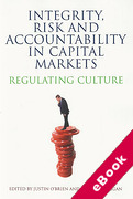 Cover of Integrity, Risk and Accountability in Capital Markets: Regulating Culture (eBook)