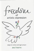 Cover of Freedom of Artistic Expression : Essays on Culture and Legal Censure