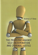 Cover of The Privilege Against Self-Incrimination and Criminal Justice