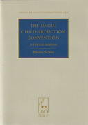 Cover of The Hague Child Abduction Convention: A Critical Analysis