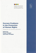 Cover of Current Problems in the Protection of Human Rights: Perspectives from Germany and the UK