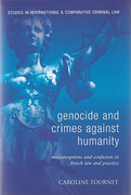 Cover of Genocide and Crimes Against Humanity: Misconceptions and Confusion in French Law and Practice