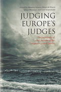 Cover of Judging Europe's Judges: The Legitimacy of the Case Law of the European Court of Justice Examined