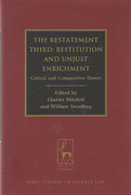 Cover of The Restatement Third: Restitution and Unjust Enrichment: Critical and Comparative Essays