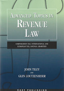 Cover of Advanced Topics in Revenue Law: Corporation Tax; International and European Tax; Savings; Charities