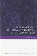 Cover of Free Trade and Cultural Diversity in International Law