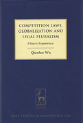Cover of Competition Laws, Globalisation and Legal Pluralism: China's Experience
