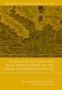 Cover of Normative Patterns and Legal Developments in the Social Dimension of the EU