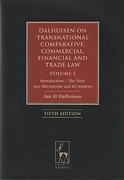 Cover of Dalhuisen on Transnational and Comparative Commercial, Financial and Trade Law: Volume 1 Introduction - The New Lex Mercatoria and its Sources