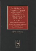 Cover of Dalhuisen on Transnational and Comparative Commercial, Financial and Trade Law: Volume 3: Financial Products, Financial Services and Financial Regulation