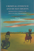 Cover of Criminal Evidence and Human Rights: Reimagining Common Law Procedural Traditions