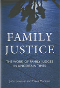 Cover of Family Justice: The Work of Family Judges in Uncertain Times