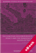 Cover of The European Neighbourhood Policy and the Democratic Values of the EU: A Legal Analysis (eBook)