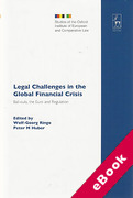 Cover of Legal Challenges in the Global Financial Crisis: Bail-Outs, the Euro and Regulation (eBook)