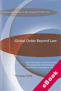 Cover of Global Order Beyond Law: How Information and Communication Technologies Facilitate Relational Contracting in International Trade (eBook)