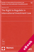Cover of The Right to Regulate in International Investment Law (eBook)