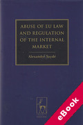 Cover of Abuse of EU Law and Regulation of the Internal Market (eBook)