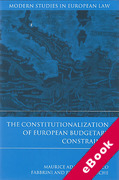 Cover of The Constitutionalization of European Budgetary Constraints (eBook)