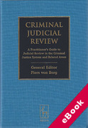 Cover of Criminal Judicial Review: A Practitioner's Guide to Judicial Review in the Criminal Justice System and Related Areas (eBook)